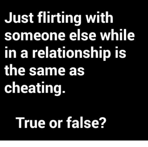 flirting vs cheating committed relationship memes images 2017 photos