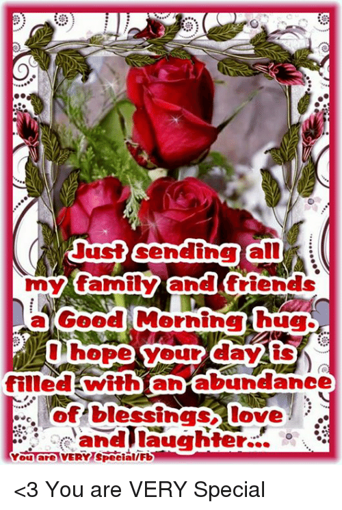 To All My Family And Friends I Just Wanted To Tell You I Love You