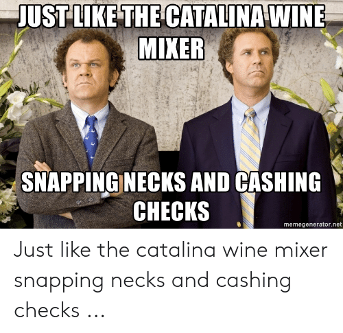 🅱️ 25+ Best Memes About Catalina Wine Mixer Meme | Catalina Wine ...