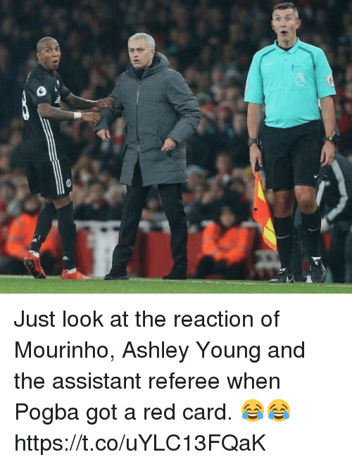 red card: Just look at the reaction of Mourinho, Ashley Young and the assistant referee when Pogba got a red card. 😂😂 https://t.co/uYLC13FQaK