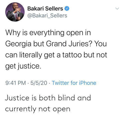 open: Justice is both blind and currently not open