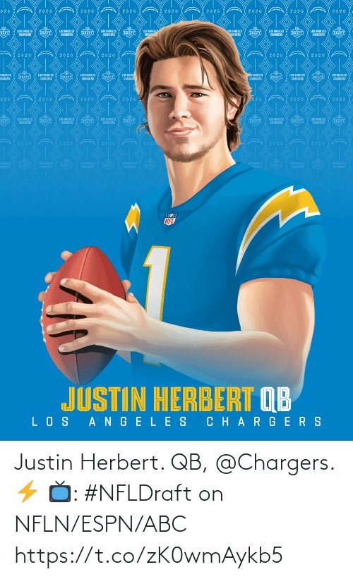 Chargers: Justin Herbert. QB, @Chargers. ⚡️  📺: #NFLDraft on NFLN/ESPN/ABC https://t.co/zK0wmAykb5