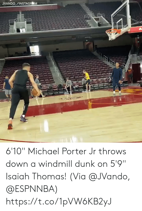"Dunk, Memes, and Michael: JVANDO /INSTAGR M 6'10"" Michael Porter Jr throws down a windmill dunk on 5'9"" Isaiah Thomas!   (Via @JVando, @ESPNNBA)   https://t.co/1pVW6KB2yJ"