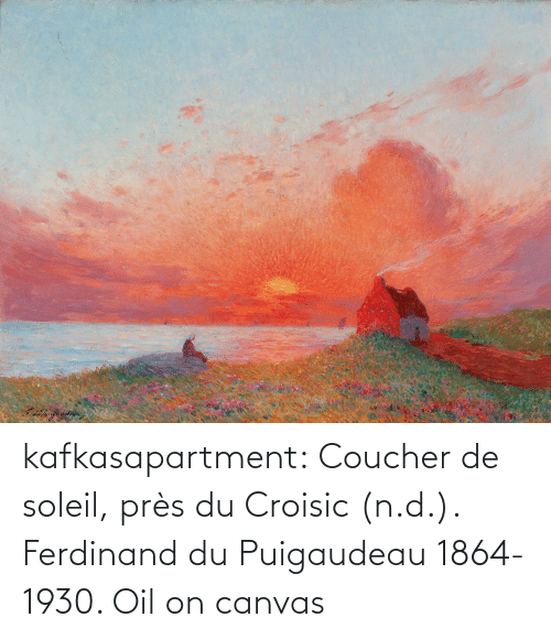 oil: kafkasapartment: Coucher de soleil, près du Croisic (n.d.). Ferdinand du Puigaudeau 1864-1930. Oil on canvas