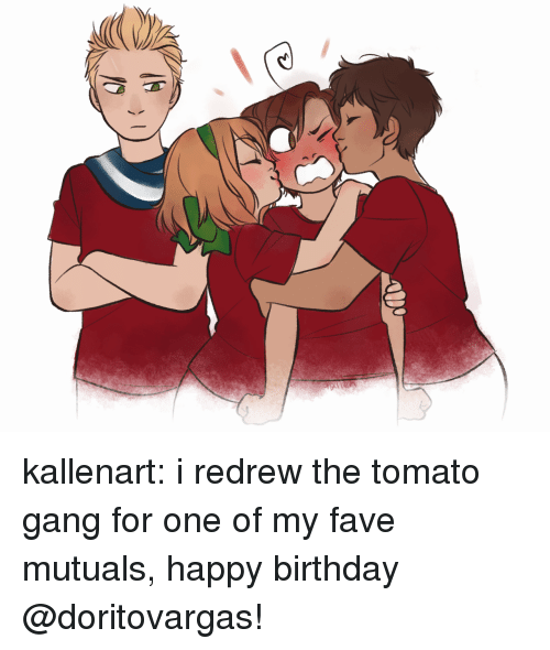 Birthday, Target, and Tumblr: kallenart:  i redrew the tomato gang for one of my fave mutuals, happy birthday @doritovargas!
