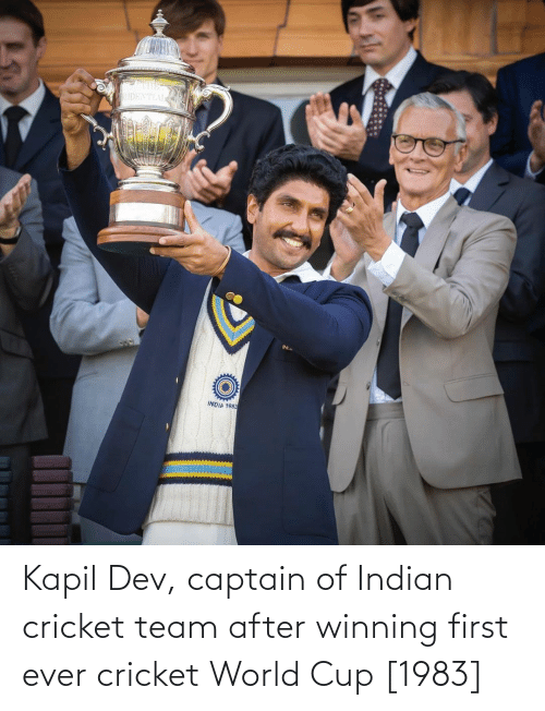 cricket world cup: Kapil Dev, captain of Indian cricket team after winning first ever cricket World Cup [1983]