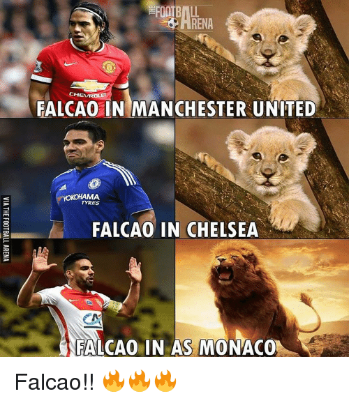 tyree: KARENA  CHEVROLET  FALCAO IN MANCHESTER UNITED  TYRES  FALCAO IN CHELSEA  FALCAO IN AS MONACO Falcao!! 🔥🔥🔥