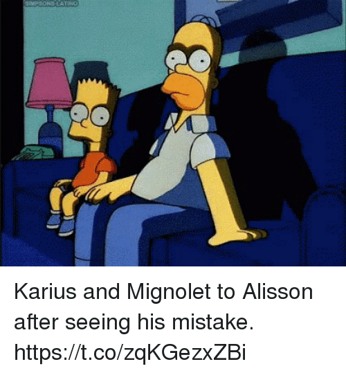 Soccer, Seeing, and  Mistake: Karius and Mignolet to Alisson after seeing his mistake. https://t.co/zqKGezxZBi