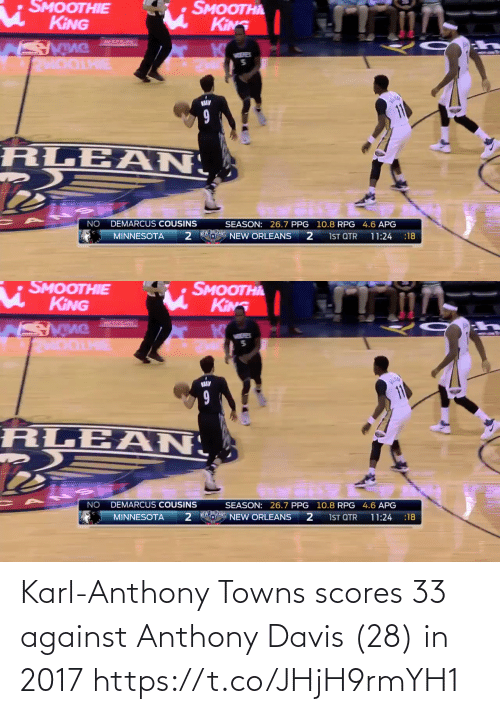davis: Karl-Anthony Towns scores 33 against Anthony Davis (28) in 2017  https://t.co/JHjH9rmYH1