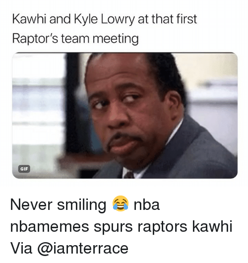 Basketball, Gif, and Kyle Lowry: Kawhi and Kyle Lowry at that first  Raptor's team meeting  GIF Never smiling 😂 nba nbamemes spurs raptors kawhi Via ‪@iamterrace