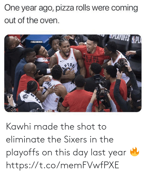 kawhi: Kawhi made the shot to eliminate the Sixers in the playoffs on this day last year 🔥 https://t.co/memFVwfPXE