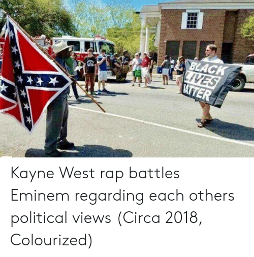 Rap Battles: Kayne West rap battles Eminem regarding each others political views (Circa 2018, Colourized)
