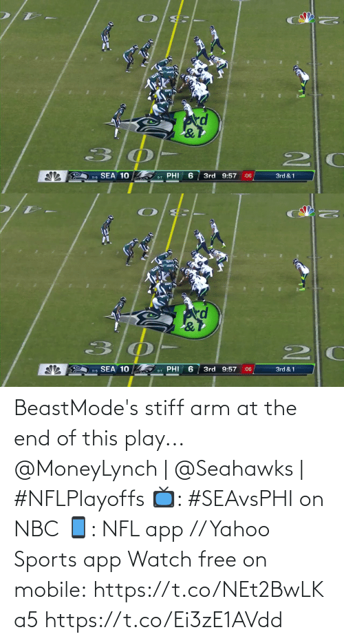 phi: kd  PHI  11-5 SEA 10  3rd 9:57  3rd & 1  :06  9-7   SEA 10  PHI  3rd 9:57  3rd & 1  :06  11-5  9-7 BeastMode's stiff arm at the end of this play...  @MoneyLynch | @Seahawks | #NFLPlayoffs  📺: #SEAvsPHI on NBC 📱: NFL app // Yahoo Sports app Watch free on mobile: https://t.co/NEt2BwLKa5 https://t.co/Ei3zE1AVdd