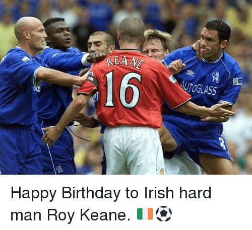 roy keane: KEANE  16  UTOGLASS Happy Birthday to Irish hard man Roy Keane. 🇮🇪⚽️