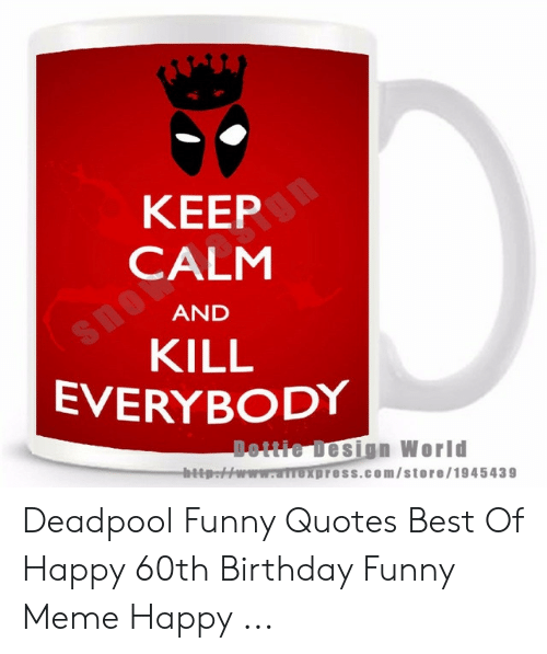 🅱️ 25 Best Memes About Deadpool Funny Quotes