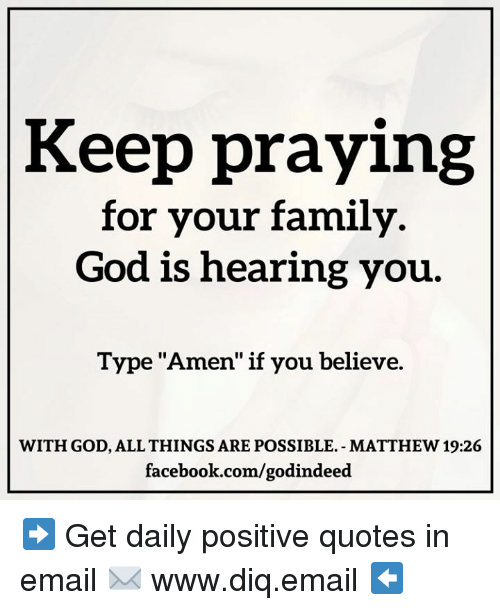 Keep Praying For Your Family God Is Hearing You Type Amen If You