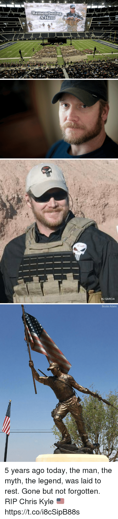 Atat: Kemembering  AHero  atat  atst   MU GARCIA   Brooke Adams 5 years ago today, the man, the myth, the legend, was laid to rest. Gone but not forgotten. RIP Chris Kyle 🇺🇸 https://t.co/i8cSipB88s