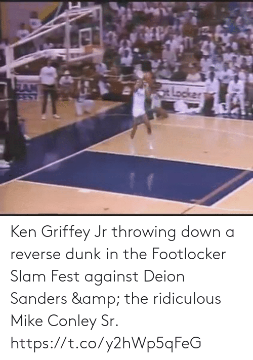In The: Ken Griffey Jr throwing down a reverse dunk in the Footlocker Slam Fest against Deion Sanders & the ridiculous Mike Conley Sr.   https://t.co/y2hWp5qFeG