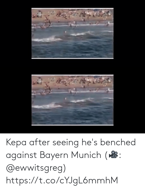 Bayern: Kepa after seeing he's benched against Bayern Munich (🎥: @ewwitsgreg) https://t.co/cYJgL6mmhM