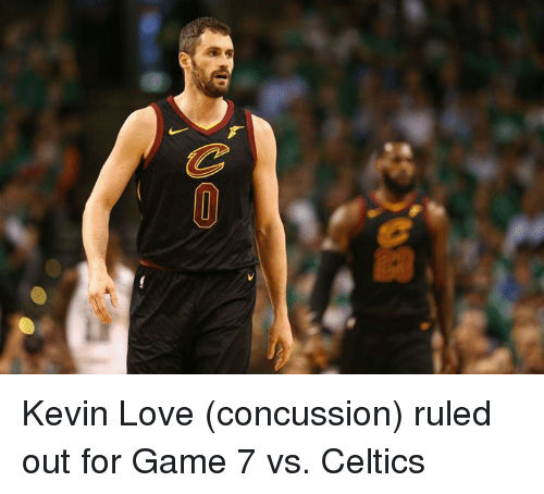 Concussion, Kevin Love, and Love: Kevin Love (concussion) ruled out for Game 7 vs. Celtics
