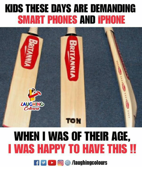 Smarts: KIDS THESE DAYS ARE DEMANDING  SMART PHONES AND iPHONE  2  AUGHING  TON  WHEN I WAS OF THEIR AGE,  I WAS HAPPY TO HAVE THIS!!  回參/laughingcolours