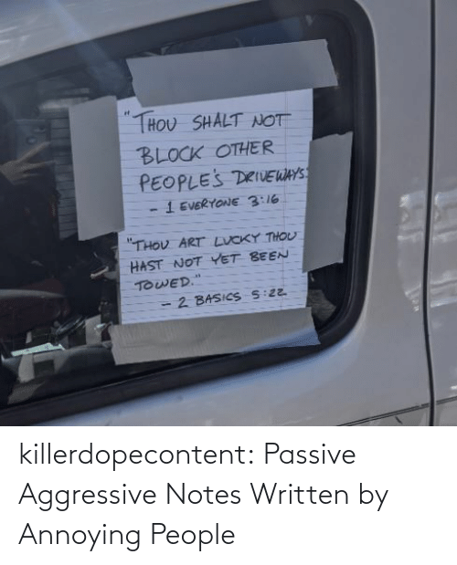 medium: killerdopecontent:  Passive Aggressive Notes Written by Annoying People