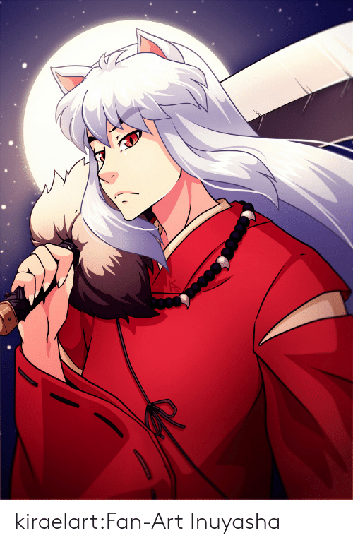 fan art: kiraelart:Fan-Art Inuyasha
