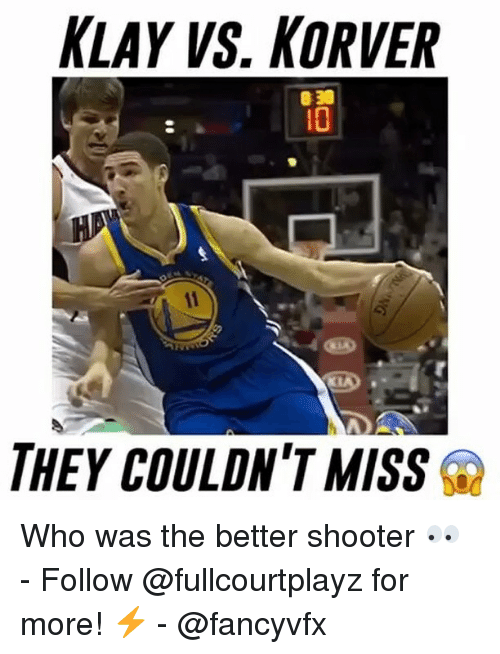 Memes, Shooters, and 🤖: KLAY VS. KORVER  THEY COULDN'T MISS Who was the better shooter 👀 - Follow @fullcourtplayz for more! ⚡ - @fancyvfx