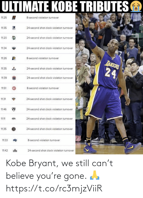 Https T: Kobe Bryant, we still can't believe you're gone. 🙏 https://t.co/rc3mjzViiR