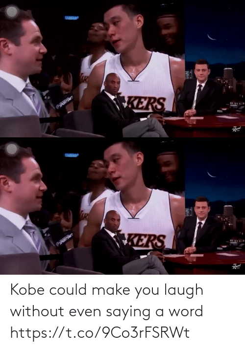 Word: Kobe could make you laugh without even saying a word https://t.co/9Co3rFSRWt