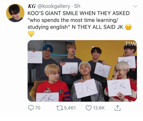 "Giant, Smile, and Time: @kookgallery 5h  KOO'S GIANT SMILE WHEN THEY ASKED  ""who spends the most time learning/  studying english"" N THEY ALL SAID JK  TIM  70  5,461  13.BK"
