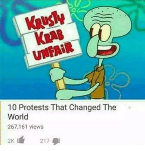 World, The World, and  Views: Kua8  UNFAİR  10 Protests That Changed The  World  267.161 views  2K 217
