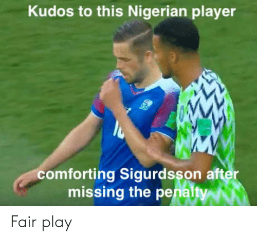 aft: Kudos to this Nigerian player  comforting Sigurdsson aft  missing the penalt  er Fair play