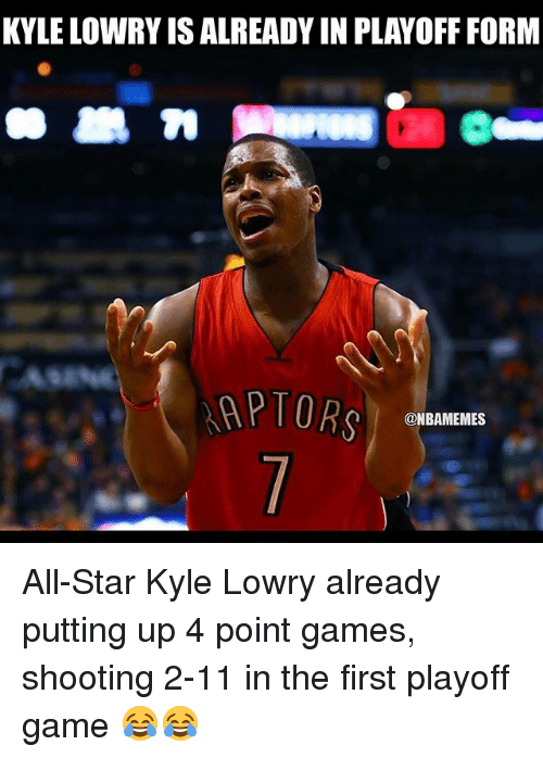All Star, Kyle Lowry, and Sports: KYLE LOWRYISALREADY IN PLAYOFF FORM  AP TORs  @NBAMEMES All-Star Kyle Lowry already putting up 4 point games, shooting 2-11 in the first playoff game 😂😂