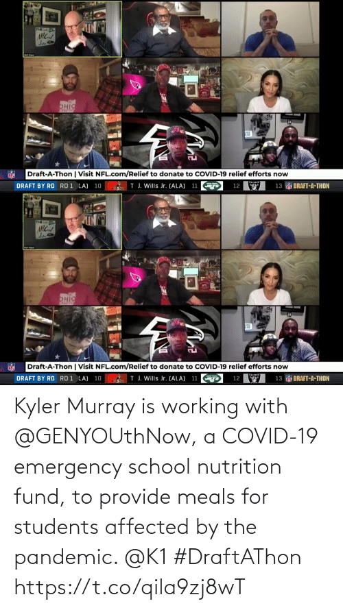 Fund: Kyler Murray is working with @GENYOUthNow, a COVID-19 emergency school nutrition fund, to provide meals for students affected by the pandemic. @K1 #DraftAThon https://t.co/qila9zj8wT