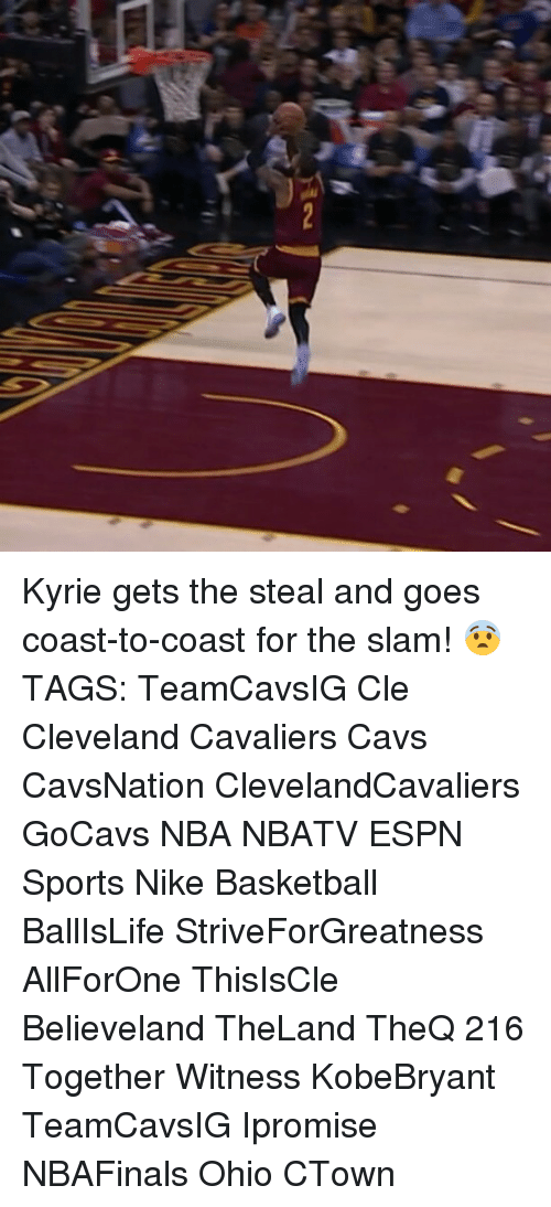 Basketball, Cavs, and Cleveland Cavaliers: Kyrie gets the steal and goes coast-to-coast for the slam! 😨 TAGS: TeamCavsIG Cle Cleveland Cavaliers Cavs CavsNation ClevelandCavaliers GoCavs NBA NBATV ESPN Sports Nike Basketball BallIsLife StriveForGreatness AllForOne ThisIsCle Believeland TheLand TheQ 216 Together Witness KobeBryant TeamCavsIG Ipromise NBAFinals Ohio CTown