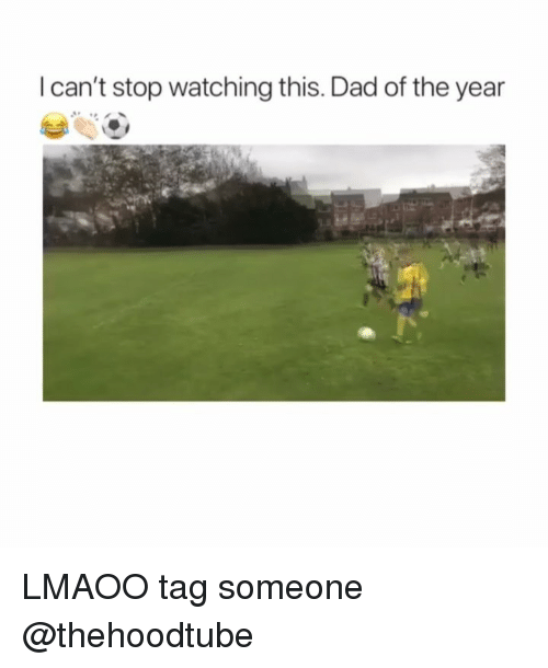 Dad, Memes, and Tag Someone: l can't stop watching this. Dad of the year LMAOO tag someone @thehoodtube