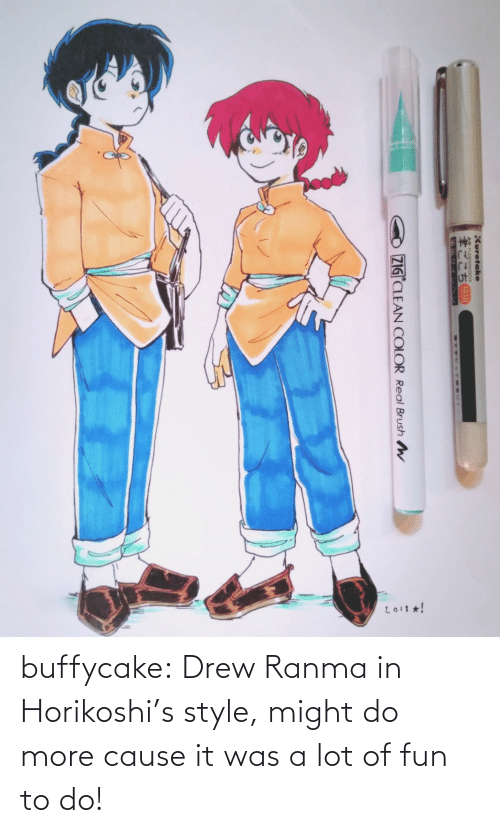 Target, Tumblr, and Blog: L011 *!  Kuretake  FUDEGOKOCH  ZIG CLEAN COLOR Real Brush W buffycake:  Drew Ranma in Horikoshi's style, might do more cause it was a lot of fun to do!
