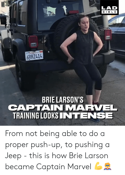 Dank, Bible, and Jeep: LAD  BIBLE  6RRZL14  BRIE LARSON'S  CAPTAINMARVEL  TRAINING LOOKSINTENSE From not being able to do a proper push-up, to pushing a Jeep - this is how Brie Larson became Captain Marvel 💪🦸♀️