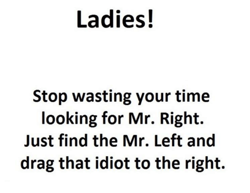 stop looking for mr right