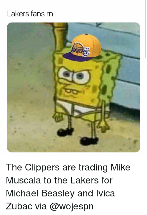 Beasley: Lakers fans rn The Clippers are trading Mike Muscala to the Lakers for Michael Beasley and Ivica Zubac via @wojespn