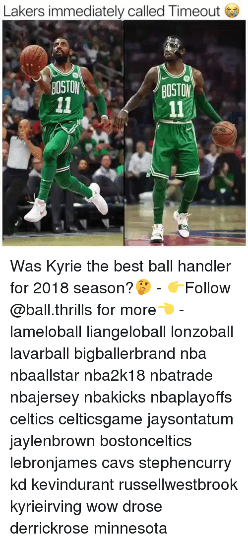 d4cc2770ba1 Lakers Immediately Called Timeout BOSTON BOSTON Was Kyrie the Best ...