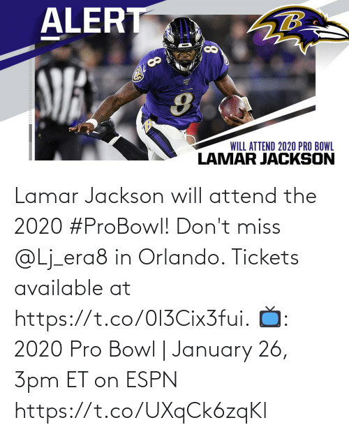 At: Lamar Jackson will attend the 2020 #ProBowl!  Don't miss @Lj_era8 in Orlando. Tickets available at https://t.co/0l3Cix3fui.  📺: 2020 Pro Bowl | January 26, 3pm ET on ESPN https://t.co/UXqCk6zqKl