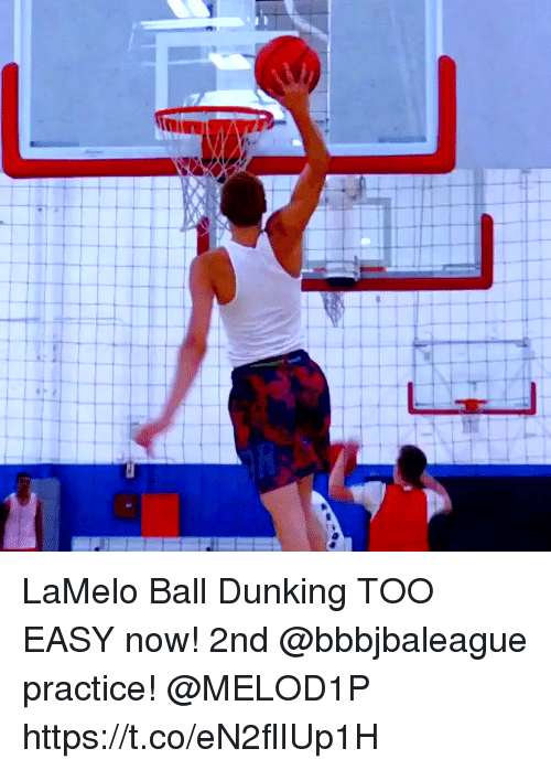 dunking: LaMelo Ball Dunking TOO EASY now! 2nd @bbbjbaleague practice! @MELOD1P https://t.co/eN2flIUp1H