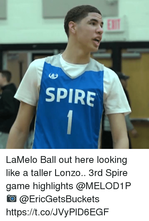 Memes, Game, and 🤖: LaMelo Ball out here looking like a taller Lonzo.. 3rd Spire game highlights @MELOD1P 📷 @EricGetsBuckets https://t.co/JVyPlD6EGF