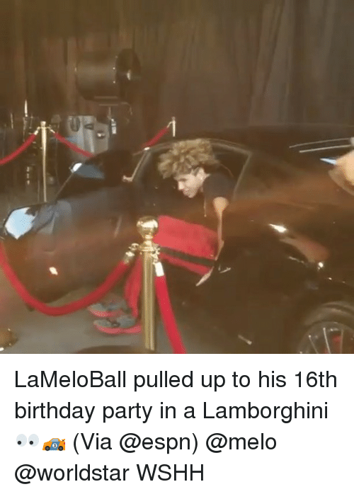 Espns: LaMeloBall pulled up to his 16th birthday party in a Lamborghini 👀🏎 (Via @espn) @melo @worldstar WSHH