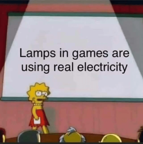 electricity: Lamps in games are  using real electricity