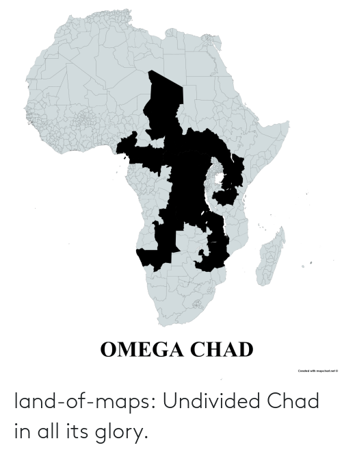 Its: land-of-maps:  Undivided Chad in all its glory.