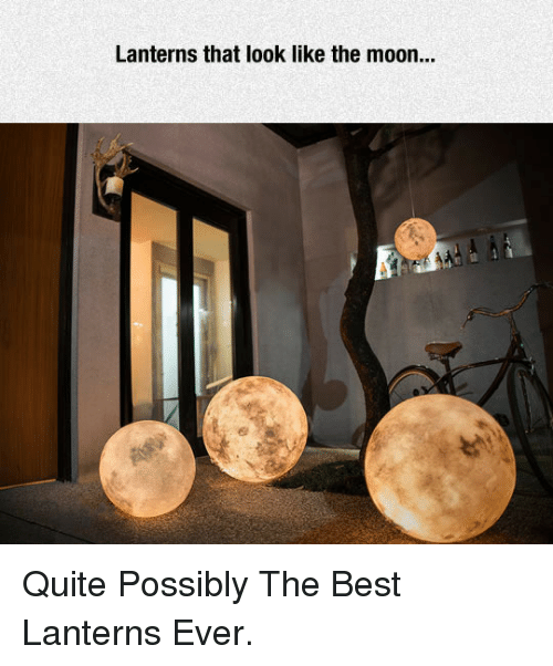Lanterns: Lanterns that look like the moon... <p>Quite Possibly The Best Lanterns Ever.</p>