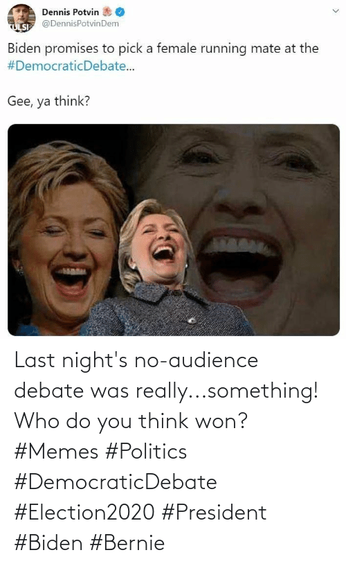 Politics: Last night's no-audience debate was really...something! Who do you think won? #Memes #Politics #DemocraticDebate #Election2020 #President #Biden #Bernie